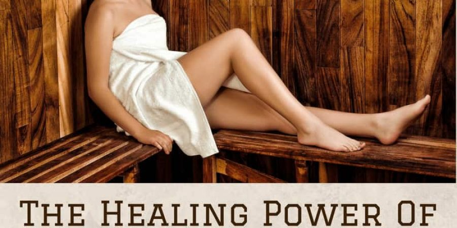 The Healing Power Of Infrared Saunas