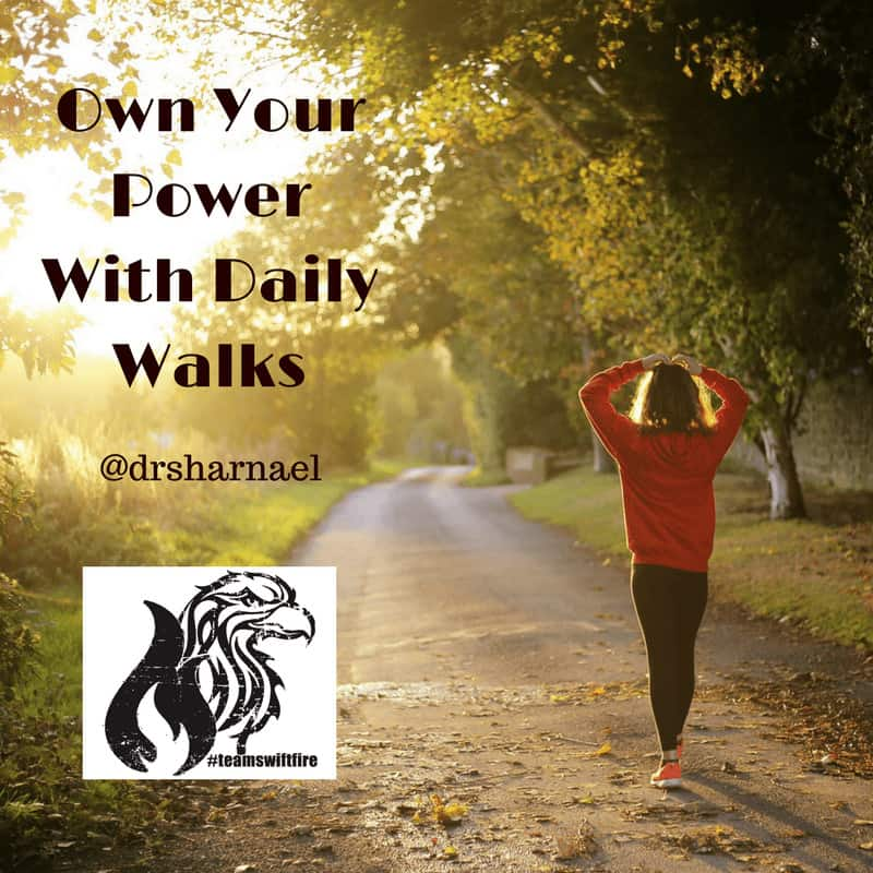 Own Your Power With Daily Walks 1