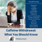 Caffeine Withdrawal What You Should Know 5