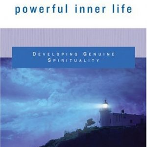 The Secret of a Powerful Inner Life