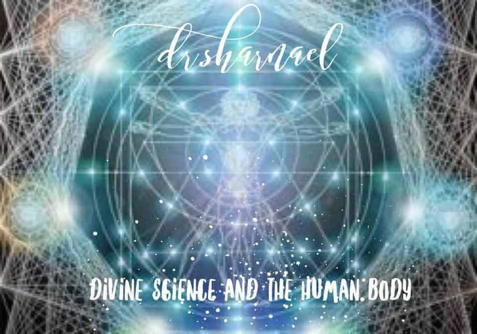 Divine Science And The Human Body