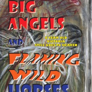 big angels and flaming wilds horses 1