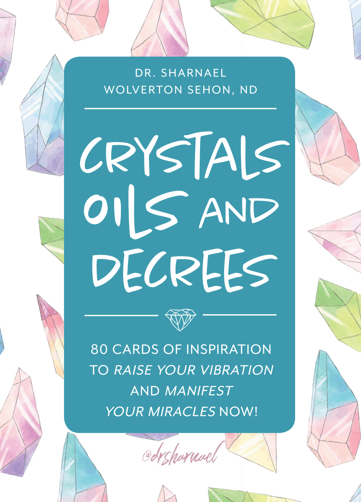 (PRE-SALE) Crystals, Oils, and Decrees card deck