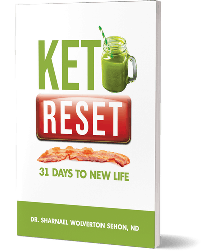 Keto Reset 31 Days To New Life  By Dr. Sharnael Wolverton Sehon