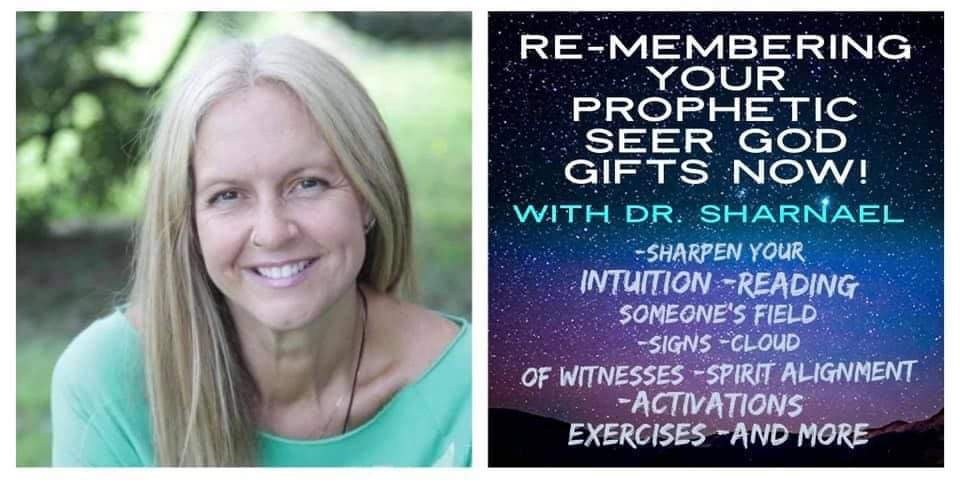 This May 3rd RE-member Your Prophetic Seer God-Given Gifts